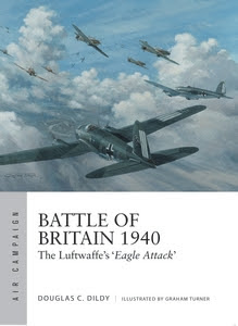 Battle of Britain 1940: The Luftwaffe's 'Eagle Attack