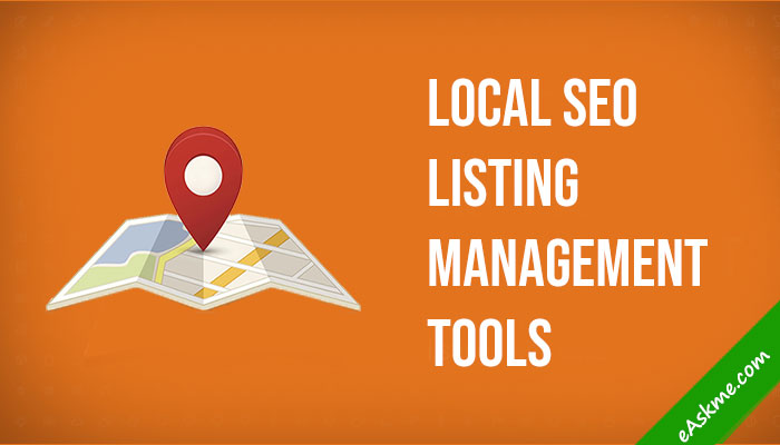 10 Must Have Listings Management Local SEO Tools: eAskme
