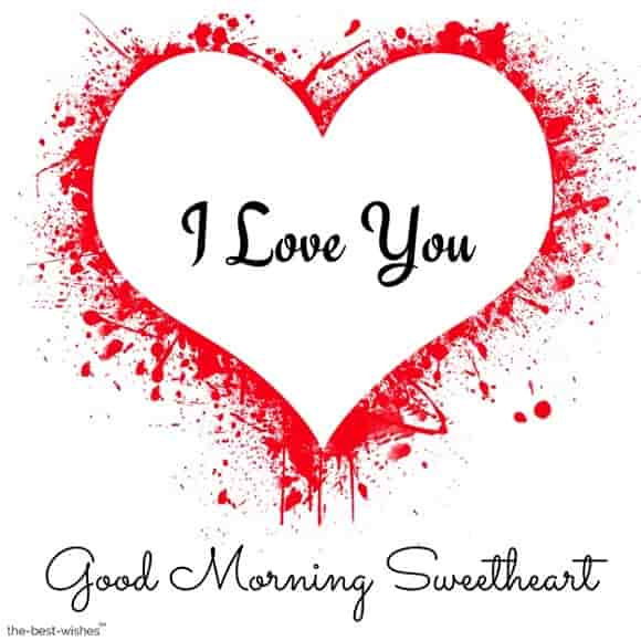 good morning sweetheart love