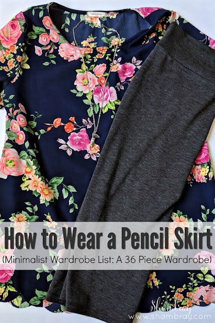 How to Wear a Pencil Skirt (Minimalist Wardrobe List: A 36 Piece Wardrobe)