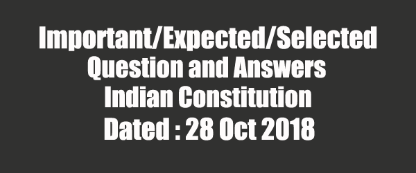 40 Expected Questions on Indian Constitution