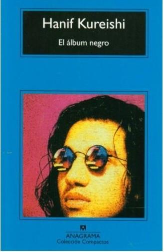 El álbum negro – Hanif Kureishi