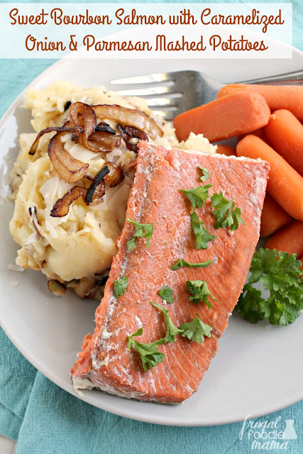 Sweet Bourbon Salmon with Caramelized Onion & Parmesan Mashed Potatoes