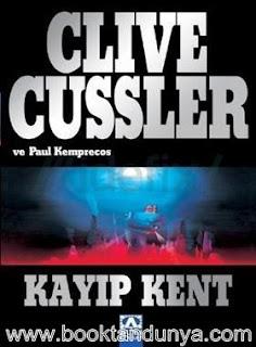 Clive Cussler - Numa Dosyaları #5 - Kayıp Kent