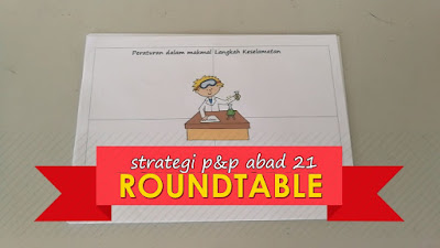 Roundtable Round Table Round Robin Sebagai Strategi P&P Abad 21