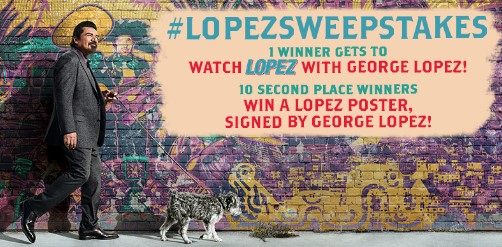 TV Land is giving fans the chance to enter once on Twitter to win the opportunity to watch an episode of LOPEZ with George Lopez and runner up winners will get autographed posters!