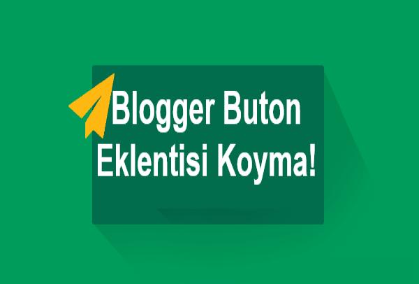 Blogger Buton Ekleme | Blogger buton nasıl eklenir | NaberBlog