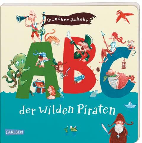 """#Bilderbuchliebling: Günther Jakobs und die wilden Piraten. Das Kinderbuch """"ABC der wilden Piraten""""."""