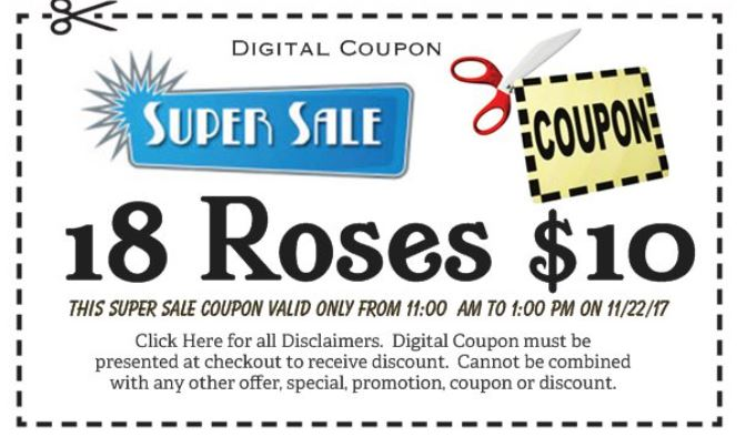 Super Sale - 18 Roses $10 -- 11am to 1pm ONLY - Wed Nov 22, 2017