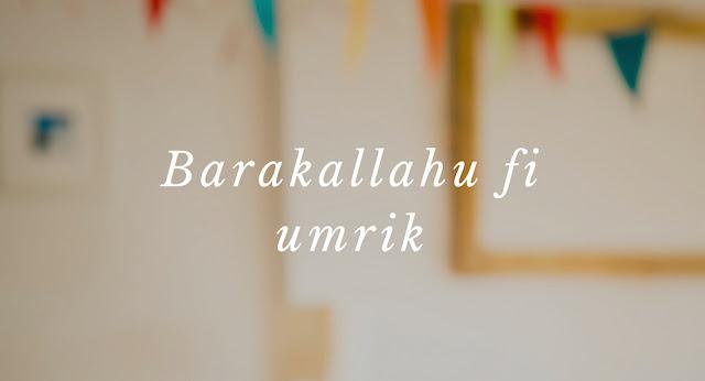 Gambar tulisan Barakallah Fii Umrik