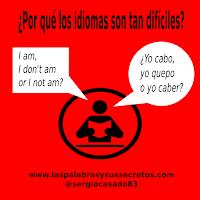 ¿Por qué los idiomas son tan difíciles?, idiomas difíciles, inglés dificultades, aprender idiomas, aprender lenguas