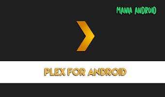 Plex for Android v6.14.0.3610 Apk Full Unlocked