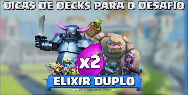 Os melhores decks para desafio elixir em dobro Clash Royale