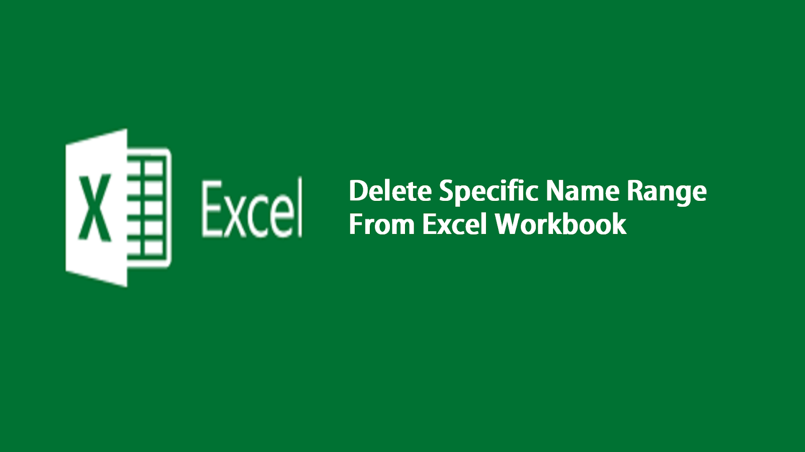 Excel Vba Macro To Delete Specific Name Ranges In A