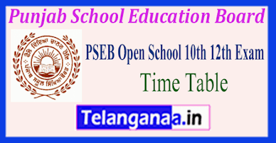 Punjab School Education Board Open School 10th 12th Time Table
