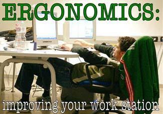 How To Live Ergonomically Correct