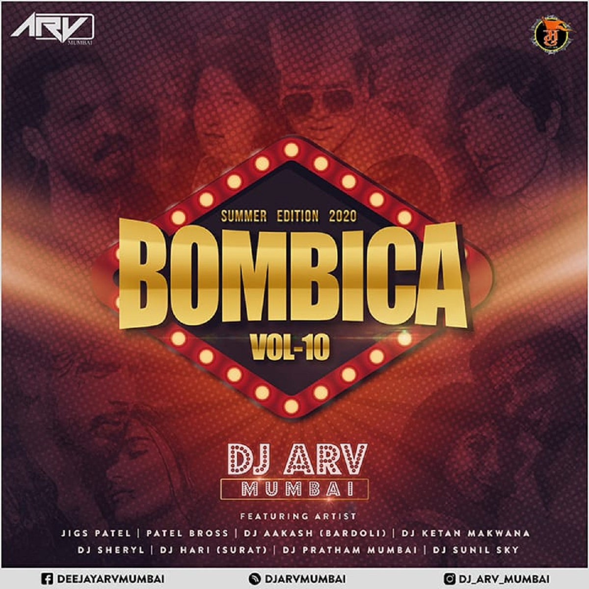 Bombica Vol - 10 (Summer Edition 2020) - DJ ARV (Mumbai)