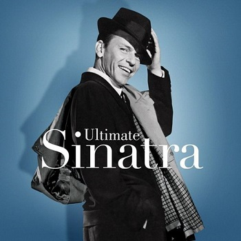 Album] Frank Sinatra – Ultimate Sinatra: The Centennial Collection