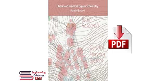Advanced practical organic chemistry 1st edition. by Dorothy Bartlett