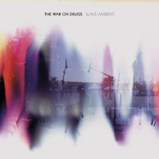 The War on Drugs - Slave Ambient: Formulaic and Uplifting?