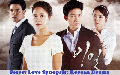 Secret Love Synopsis And Cast: Korean Drama | Full Synopsis