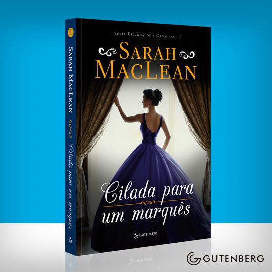livro-Cilada-para-um-marquês-Sarah-MacLean-serie-escandalos-canalhas-quote-falas-trechos-engracados-romance-de-epoca-mademoisellelovesbooks