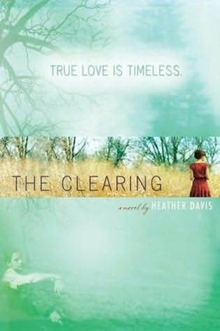 The clearing – Heather Davis