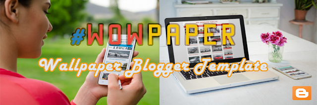 WOWPAPER BLOGGER TEMPLATE