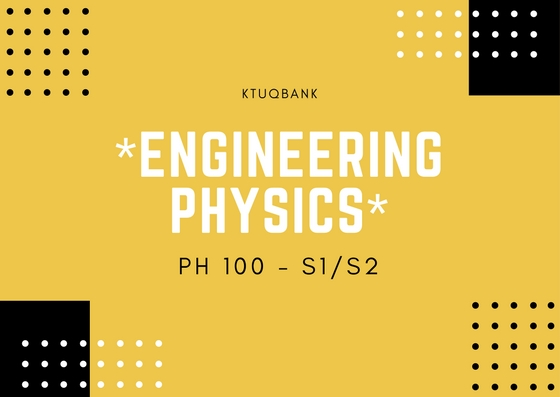 Engineering Physics | PH100 | Question Papers (2015 batch)
