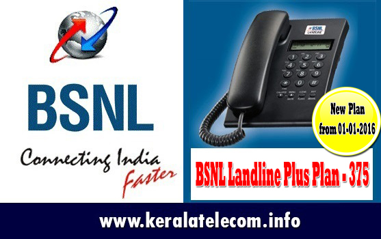 BSNL to launch 'BSNL Landline Plus Plan - 375' with graded charging from 1st January 2016 on wards on PAN India basis