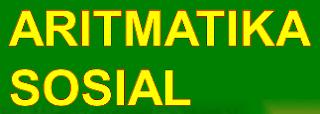 Materi Pengertian Aritmatika Sosial dan Contohnya