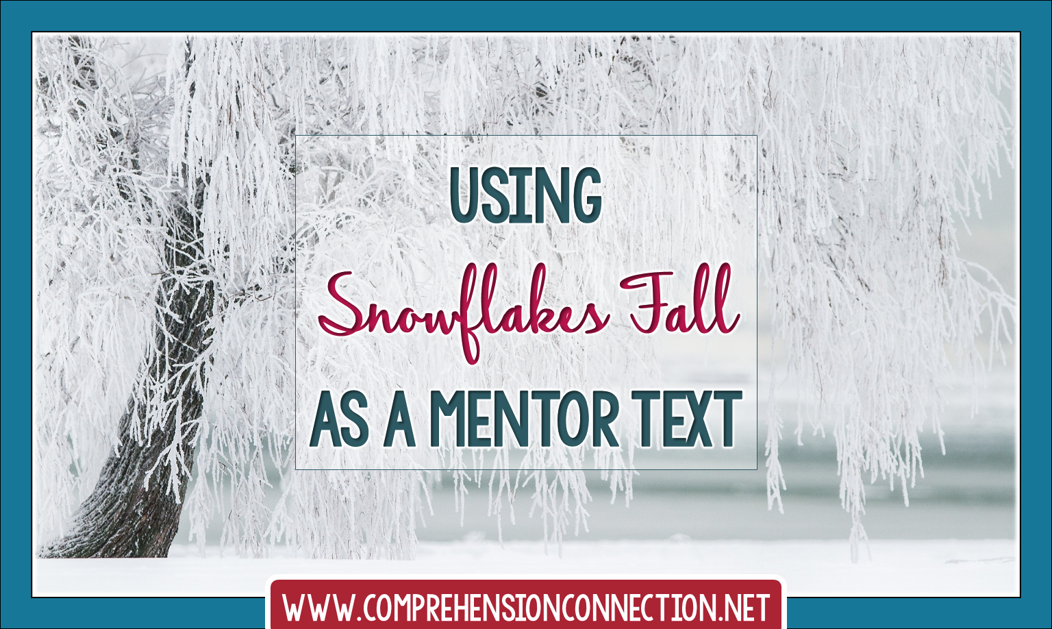 Snowflakes Fall by Patricia MacLachlan is the perfect mentor text for descriptive writing in the winter. Check out the post to learn more.