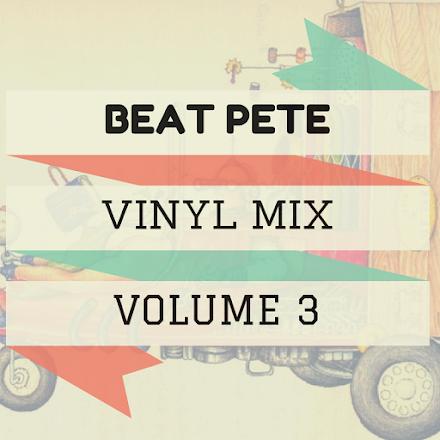 BeatPete - A Journey Into Sound | Volume 3 Vinyl Mix