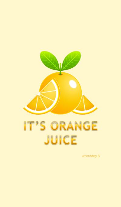 It's Orange Juice