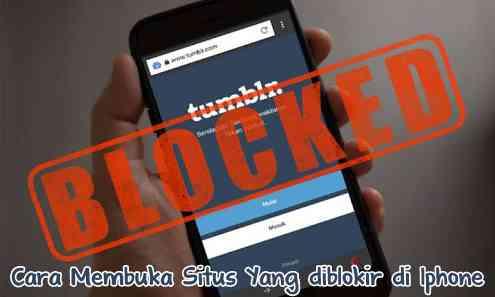 Cara Membuka Situs yang diblokir Internet Positif di Iphone Terbaru