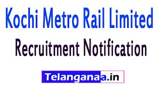Kochi Metro Rail LimitedKMRLRecruitment Notification 2017