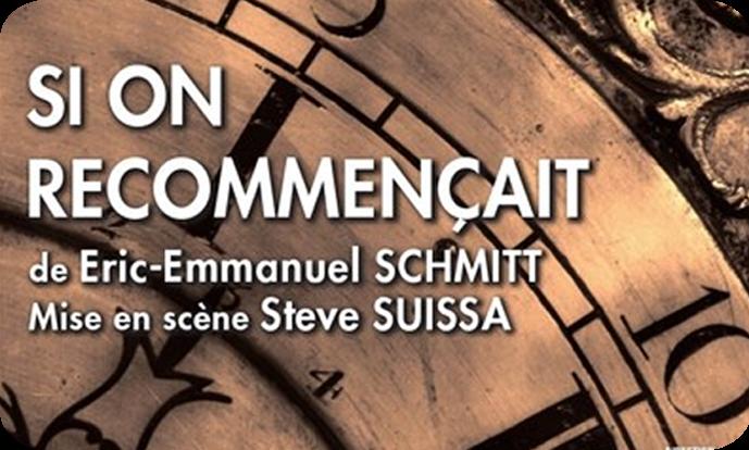 Théâtre - Si on recommençait (Michel Sardou)