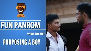 Proposing A Boy | Fun pandrom With Sheriff | FP5 | Smile Mixture