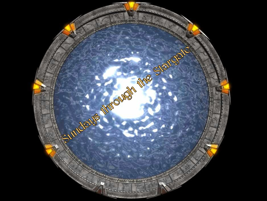 Don't Be Afraid of the Dork: Sundays through the Stargate