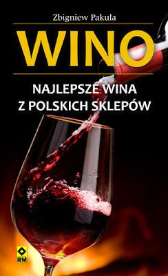 Wino. Najlepsze wina z polskich sklepów.
