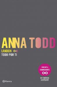 Landon. Todo por ti, Anna Todd
