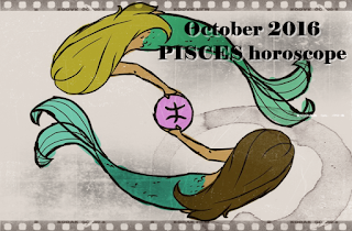 October 2016 PISCES horoscope zone forecast