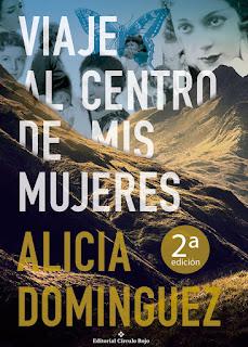 """IMM #149: """"Viaje al centro de mis mujeres"""" de Alicia Domínguez"""
