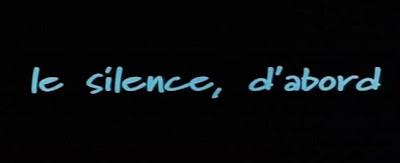 Молчание / Le silence, d'abord. 2003.