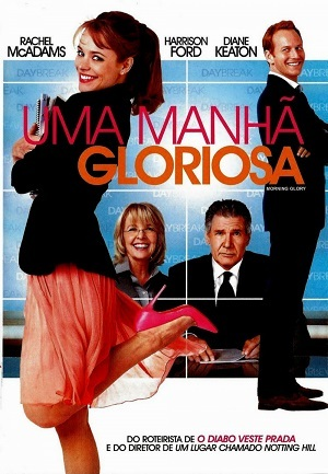 Uma Manhã Gloriosa Torrent Download