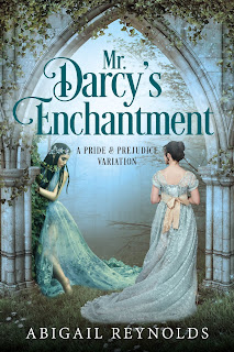 Book cover: Mr Darcy's Enchantment by Abigail Reynolds