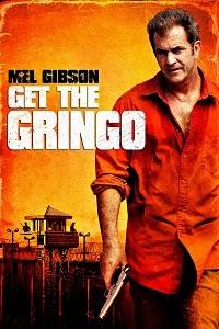 Watch Get the Gringo Online Free in HD