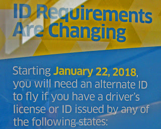 TSA sign at Sacramento advising of revised ID requirements in 2018