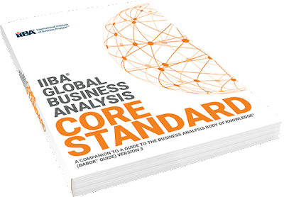 IIBA - Global Business Analysis Core Standard
