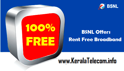 BSNL relaunches 'Rent Free Broadband Offer' to attract broadband customers of private operators for a period up to 30th September 2016